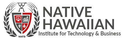 Native Hawaiian Institute for Technology and  Business